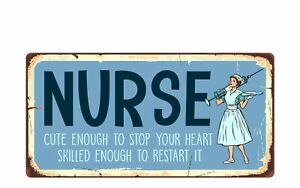 """2396HS Nurse Cute Enough To Stop Your Heart Skilled 5""""x10"""" Novelty Sign"""