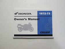 1972 1973 HONDA CB350F 350 Four Owner Owner's Owners Operators Manual NEW