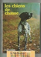 Les Chiens de chasse (French Edition) by GUILLET, E., TISSOT, F.-ExLibrary