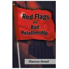 Red Flags of a Bad Relationship, Airmid, Shannon, Excellent Books