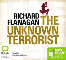 Richard FLANAGAN / The UNKNOWN TERRORIST            [ Audiobook ]