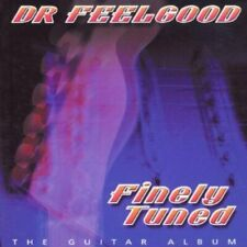 Dr Feelgood - Finely Tuned [CD]