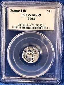 2003 Statue Of Liberty Platinum 1/10th Ounce $10 Coin PCGS MS69, Beautiful coin