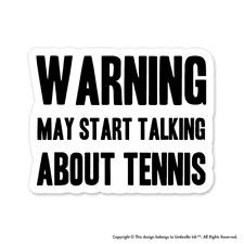 May Talk About Tennis Sticker Sport Tennis Decal Car