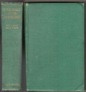 TWILIGHT OVER SHETLAND A Tale of Derili the Obdurate Novel W Moffatt 1st ed vg