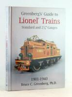 6th Ed 2015 Greenberg's Guide to Lionel Trains 1901-1940 Standard & 2 7/8 Gauge