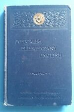 1895 Metcalf's Elementary English Robert C Conrad and Orville T Bright