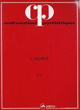 CONFRONTATIONS PSYCHIATRIQUES N° 36  L'ANXIETE - SPECIA
