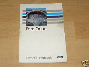 FORD ORION OWNERS MANUAL HANDBOOK 1990 - 1993  FREE UK POSTAGE