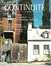 Continuité Évolution de l'habitat urbain Paysage Mémoire (No 86 Automne 2000)