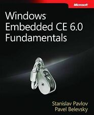 Windows® Embedded CE 6.0 Fundamentals (PRO-Developer),Pavel Belevsky, Stanislav
