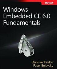 Windows® Embedded CE 6.0 Fundamentals (PRO-Developer),Pavel Belevsky, Stanislav
