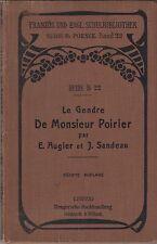 Augier/sandeau: le gendre de Monsieur poirier 1908