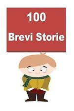 100 Storie Brevi by Marvi Melon (2016, Paperback)