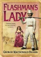Flashman's Lady (The Flashman Papers, Book 3),George MacDonald Fraser