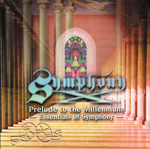 Symphony X – Prelude To The Millennium - Essentials Of Symphony CD 2002 JAPAN