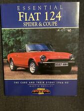 ESSENTIAL FIAT 124 SPIDER AND COUPES: CARS AND THEIR By Martin Buckley