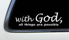 "ThatLilCabin -With God, All Things Are Possible AS531 8"" sticker decal"