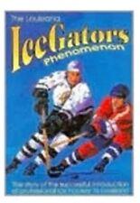 The Louisiana Icegators Phenomenon by Trent Angers (English) Paperback Book Free