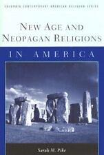New Age and Neopagan Religions in America (Columbia Contemporary American Religi