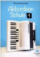 Akkordeon Noten Schule : Neue Holzschuh Akkordeon Schule 1 ANFÄNGER VHR 401