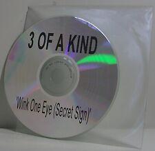 3 OF A KIND Wink One Eye (Secret Sign) CD PROMO Single VG