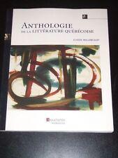 ANTHOLOGIE DE LA LITTERATURE QUEBECOISE Claude Vaillancourt 2008 French book NEW