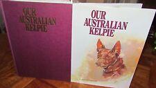 Our Australian Kelpie ~ Tim Austin & Pieter Zaadstra. HbDj   SCARCE  in MELB!