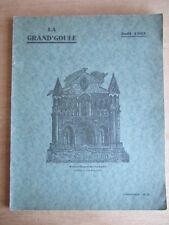 LA GRAND'GOULE NOEL 1933 - 5ème ANNEE - JOZEREAU POITIERS CONTES DE NOEL POITOU
