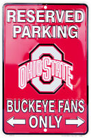 """OHIO STATE RESERVED PARKING BUCKEYE FANS ONLY 8"""" x 12"""" METAL SIGN BUCKEYES"""