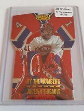 1996-97 Pinnacle By The Numbers #13 Jocelyn Thibault : Montreal Canadiens