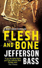 Flesh and Bone A Body Farm Thriller by Jefferson Bass NEW BOOK (Paperback, 2008)