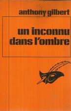 ANTHONY GILBERT UN INCONNU DANS L'OMBRE  LE MASQUE 1414