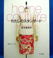 Home Couture My Standard /Japanese Clothes Sewing Pattern Book