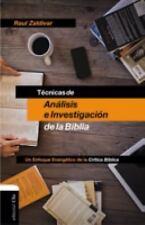 Técnicas de análisis e Investigación de la Biblia : Un Enfoque Evangélico de...