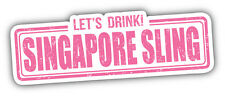 Singapore Sling Drink Stamp Car Bumper Sticker Decal 6'' x 2''