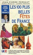 Les 100 plus belles fêtes de France - 252 pages - NEUF.