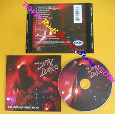 CD DIRTY LOOKS California free ride 2008 usa PERRIS PER2032 no lp mc dvd (CS1)