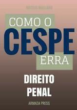 Teste-A-Prova: Como o Cespe Erra: Direito Penal by Mateus Maellard (2015,...