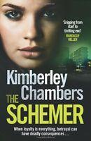The Schemer,Kimberley Chambers