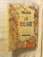 LE COSE Trilussa Mondadori 1941 libro di scritto da saggistica volume per