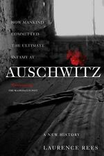 Auschwitz : A New History by Laurence Rees (2006, Paperback)