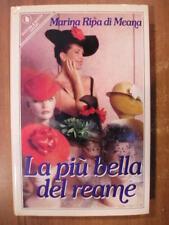 Marina Ripa di Meana LA PIU BELLA DEL REAME 1° edizione Sperling 1988