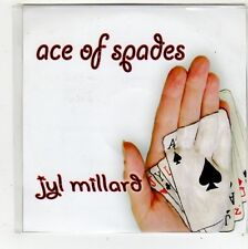 (FQ827) Ace of Spades, Jyl Millard - 2009 DJ CD