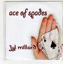 (FQ827) Ace of Spades, Jyl Millard - 2009 DJ CD