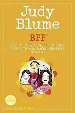 BFF: Two novels by Judy Blume--Just As Long As We're Together/Here's to You, Rac