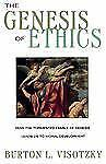 The Genesis of Ethics by Burton L. Visotzky (1997, Paperback)