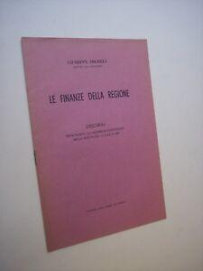 MICHELI Giuseppe: LE FINANZE DELLA REGIONE, discorso in Costituente 1947