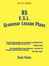 85 Esl Grammar Lesson Plans by Grant Panter (2009, Paperback)