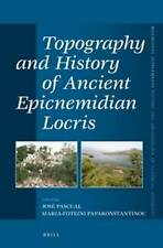 Topography and History of Ancient Epicnemidian Locris (Mnemosyne Supplements: Hi